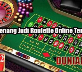 Cara Menang Judi Roulette Online Terpercaya