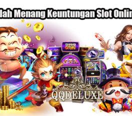 Cara Mudah Menang Keuntungan Slot Online Resmi