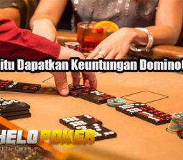 Peluang Jitu Dapatkan Keuntungan DominoQQ Online