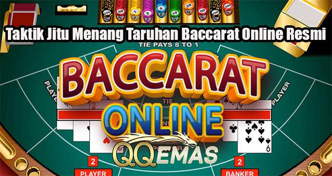 Taktik Jitu Menang Taruhan Baccarat Online Resmi